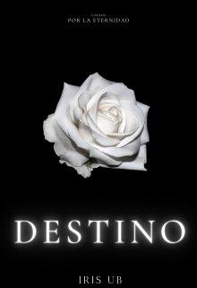 "Libro. ""Destino "" Leer online"