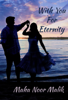 """Book. """"With You For Eternity"""" read online"""