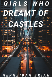 """Book. """"Girls Who Dreamt of Castles"""" read online"""