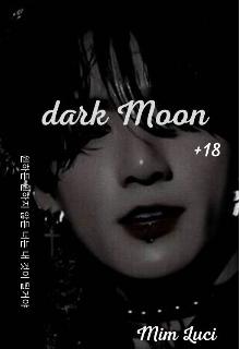 """Libro. """"Dark Moon"""" Leer online"""