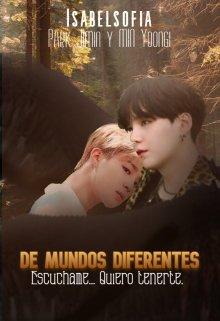 "Libro. ""De Mundos Diferentes [yoonmin] |´fanfic|´"" Leer online"