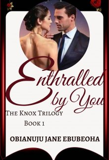 """Book. """"Enthralled By You"""" read online"""
