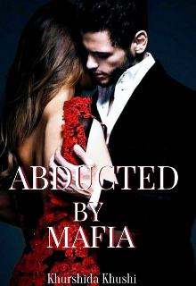 """Book. """"Abducted by Mafia"""" read online"""