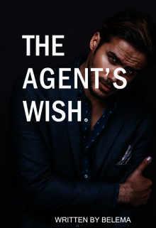 """Book. """"The Agent's Wish"""" read online"""