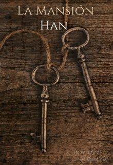 """Libro. """"La Mansión Han"""" Leer online"""