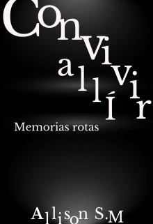 """Libro. """"Convivir allí (memorias rotas) """" Leer online"""