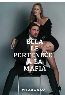 "Libro. ""Ella le pertenece a la mafia "" Leer online"