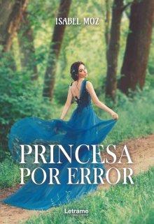 """Libro. """"Princesa por Error (libro #1) De Venta En Amazon"""" Leer online"""