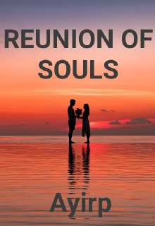 """Book. """"Reunion Of Souls"""" read online"""