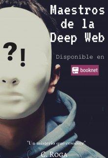 """Libro. """"Maestros de la Deep Web"""" Leer online"""