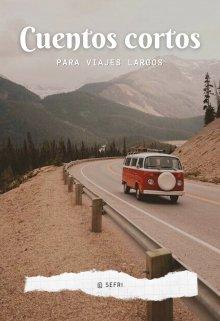 """Libro. """"Cuentos cortos para viajes largos"""" Leer online"""