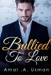 """Book. """"Bullied To Love"""" read online"""