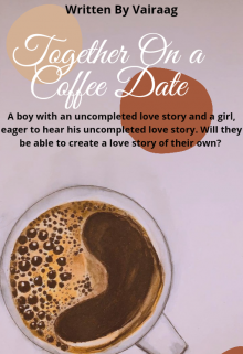 """Book. """"Together On a Coffee Date"""" read online"""