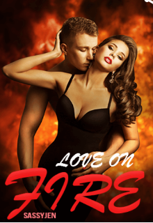 "Book. ""Love On Fire"" read online"