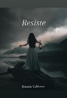 """Libro. """"Resiste """" Leer online"""
