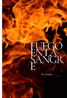 """Libro. """"Fuego en la sangre"""" Leer online"""