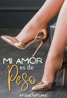 """Libro. """"Mi amor es de peso"""" Leer online"""