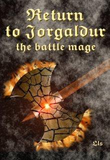 "Book. ""Return to Jorgaldur: the battle mage"" read online"