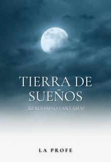"""Libro. """"Tierra de Sueños"""" Leer online"""