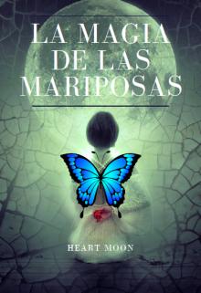 """Libro. """"La magia de las Mariposas"""" Leer online"""