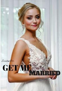 "Book. ""Get Me Married"" read online"