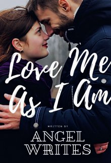 """Book. """"Love Me As I Am"""" read online"""