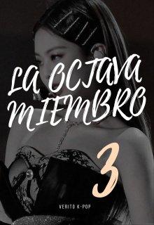 """Libro. """"La Octava Miembro !? 3"""" Leer online"""