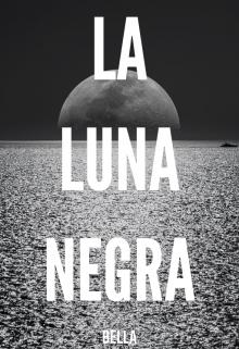 """Libro. """"La Luna Negra"""" Leer online"""