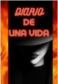 """Libro. """"Diario de una vida"""" Leer online"""