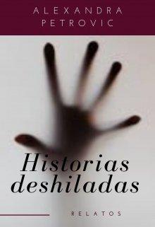 """Libro. """"Historia deshiladas"""" Leer online"""