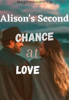 """Book. """"Alison's Second Chance At Love"""" read online"""