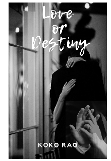 """Book. """"Love or Destiny """" read online"""